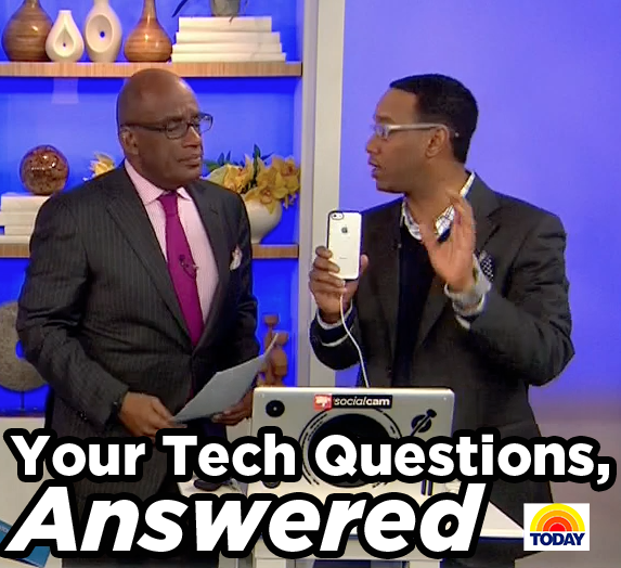 TODAY Show Tech Questions Answered