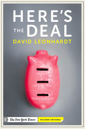 David Leonhardt's E-Single Here's the Deal from Byliner and the NYTimes